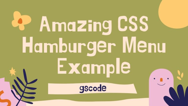 30+ Amazing CSS Hamburger Menu Example