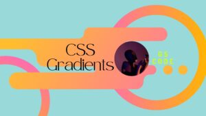 Read more about the article 10+ CSS Gradient Example